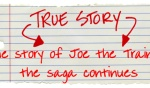 The Story of Joe the Trainer…The Saga continues