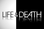 Life or Death: You choose!